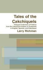 Tales-Cakchiquels-folklore-Guatemala-Richman